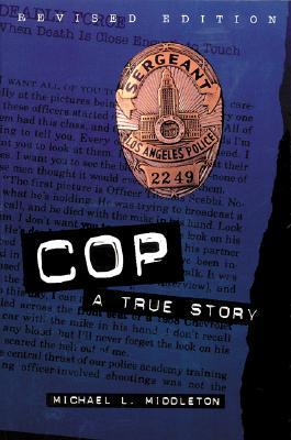 Cop By Middleton, Michael L.