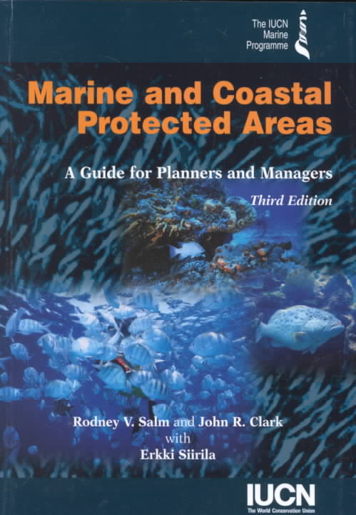 Marine and Coastal Protected Areas By Clark, John R./ Siirila, Erkki